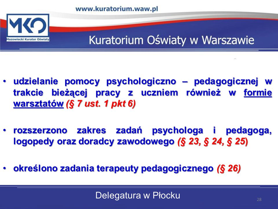 udzielanie pomocy psychologiczno – pedagogicznej w trakcie bieżącej pracy z uczniem również w formie warsztatów (§ 7 ust.