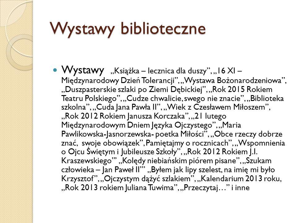 """Wystawy biblioteczne Wystawy """"Książka – lecznica dla duszy"""", """"16 XI – Międzynarodowy Dzień Tolerancji"""", """"Wystawa Bożonarodzeniowa"""", """"Duszpasterskie sz"""