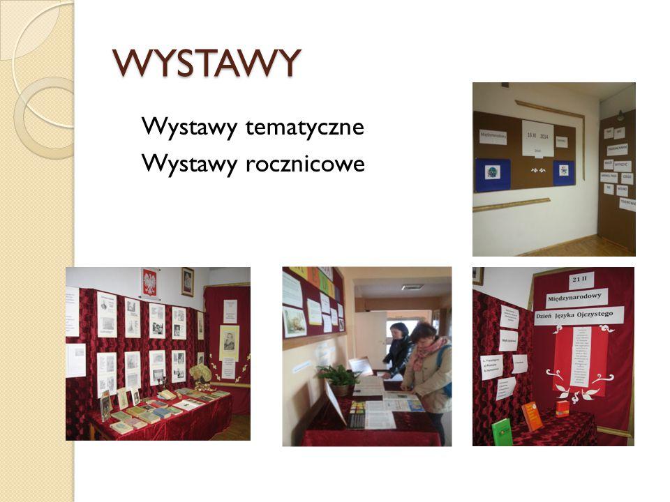 WYSTAWY Wystawy tematyczne Wystawy rocznicowe