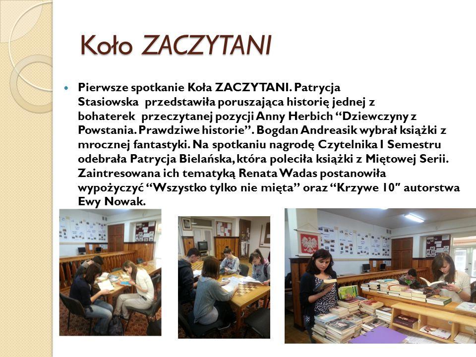 Koło ZACZYTANI Pierwsze spotkanie Koła ZACZYTANI. Patrycja Stasiowska przedstawiła poruszająca historię jednej z bohaterek przeczytanej pozycji Anny H
