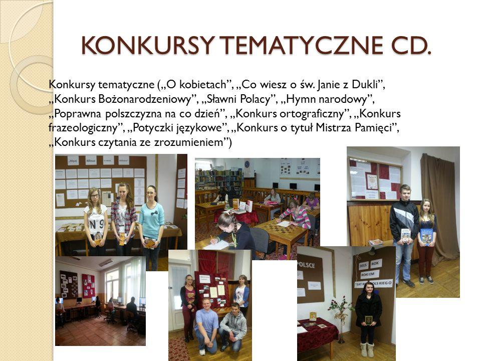 """KONKURSY TEMATYCZNE CD. Konkursy tematyczne (""""O kobietach"""", """"Co wiesz o św. Janie z Dukli"""", """"Konkurs Bożonarodzeniowy"""", """"Sławni Polacy"""", """"Hymn narodow"""