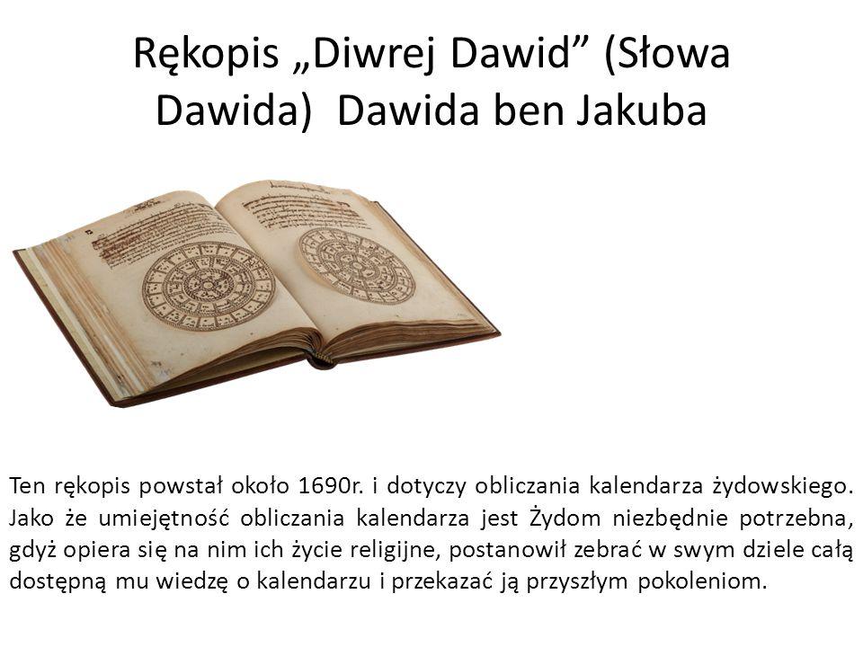 """Rękopis """"Diwrej Dawid (Słowa Dawida) Dawida ben Jakuba Ten rękopis powstał około 1690r."""