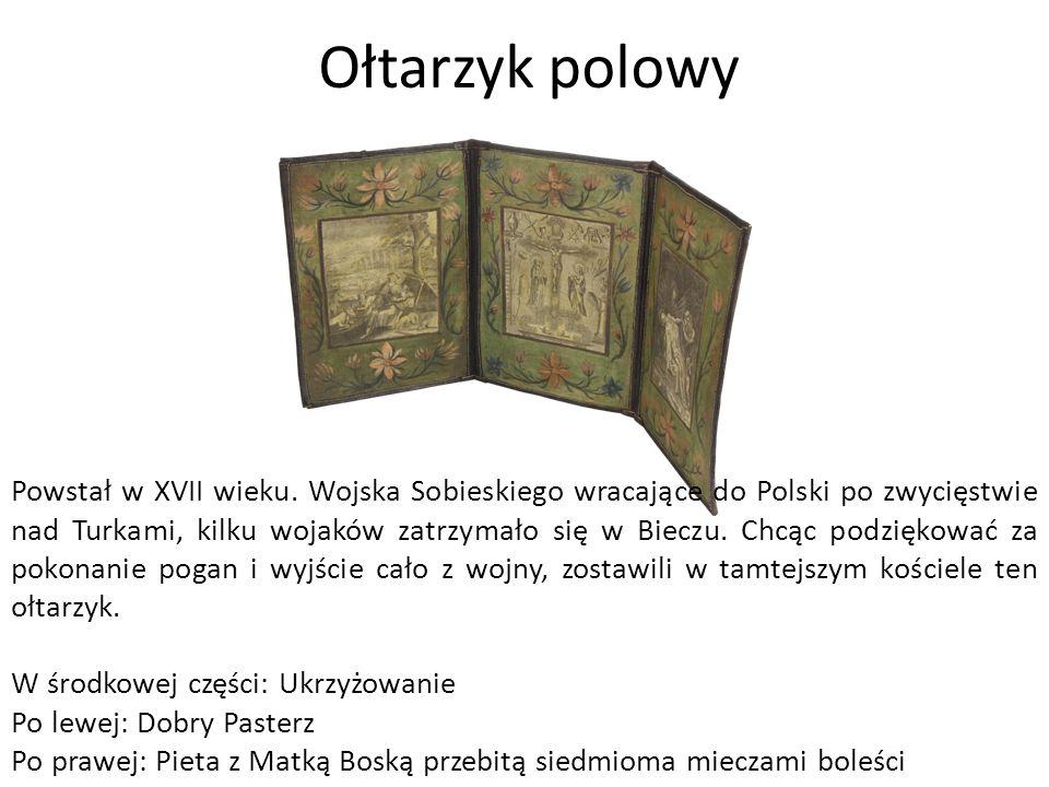 Ołtarzyk polowy Powstał w XVII wieku.