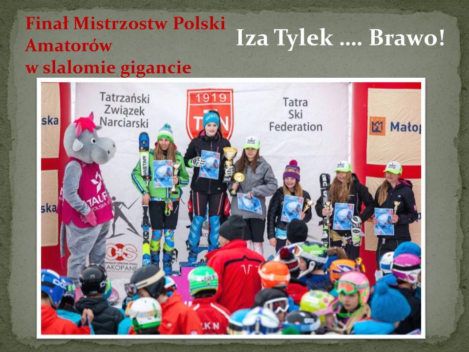 Finał Mistrzostw Polski Amatorów w slalomie gigancie Iza Tylek …. Brawo!