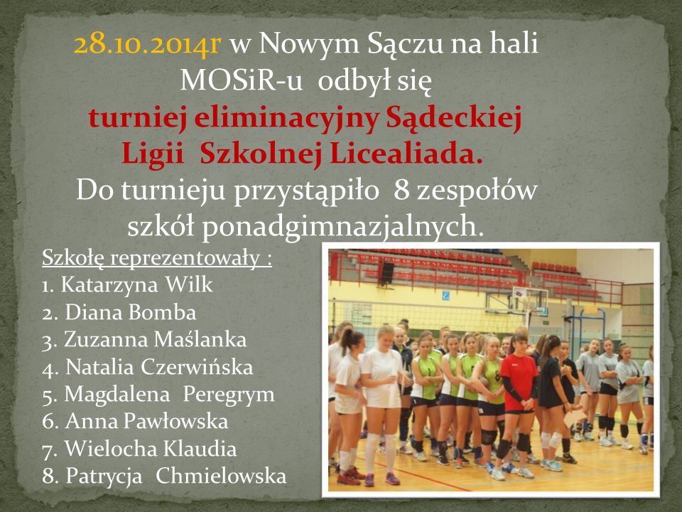 Dnia 04.02.2015 zostaliśmy zaproszeni na turniej piłki siatkowej do Starego Sącza z okazji obchodów 70-lecia starosądeckiej siatkówki.