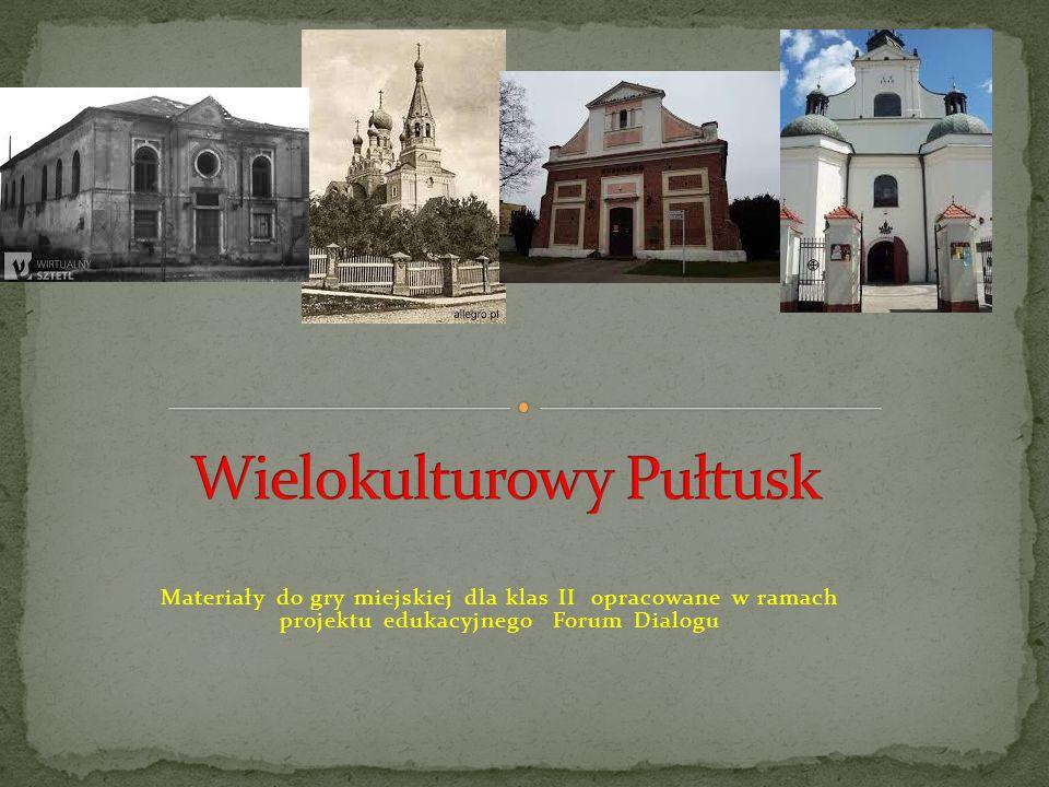 Pułtusk był miastem otwartym dla przybyszów z innych krajów.