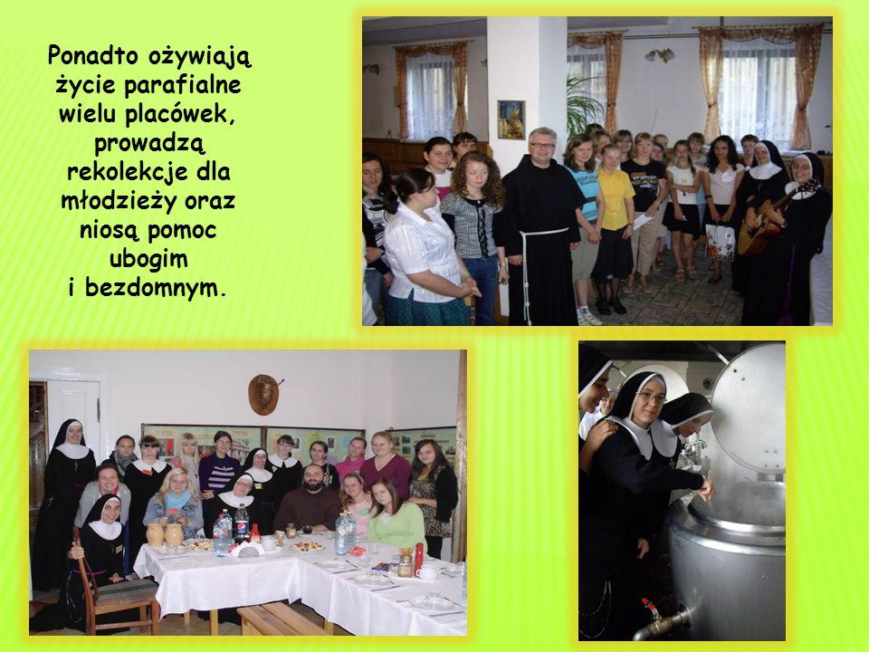 Ponadto ożywiają życie parafialne wielu placówek, prowadzą rekolekcje dla młodzieży oraz niosą pomoc ubogim i bezdomnym.
