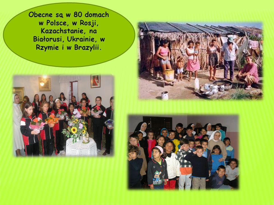 Obecne są w 80 domach w Polsce, w Rosji, Kazachstanie, na Białorusi, Ukrainie, w Rzymie i w Brazylii.