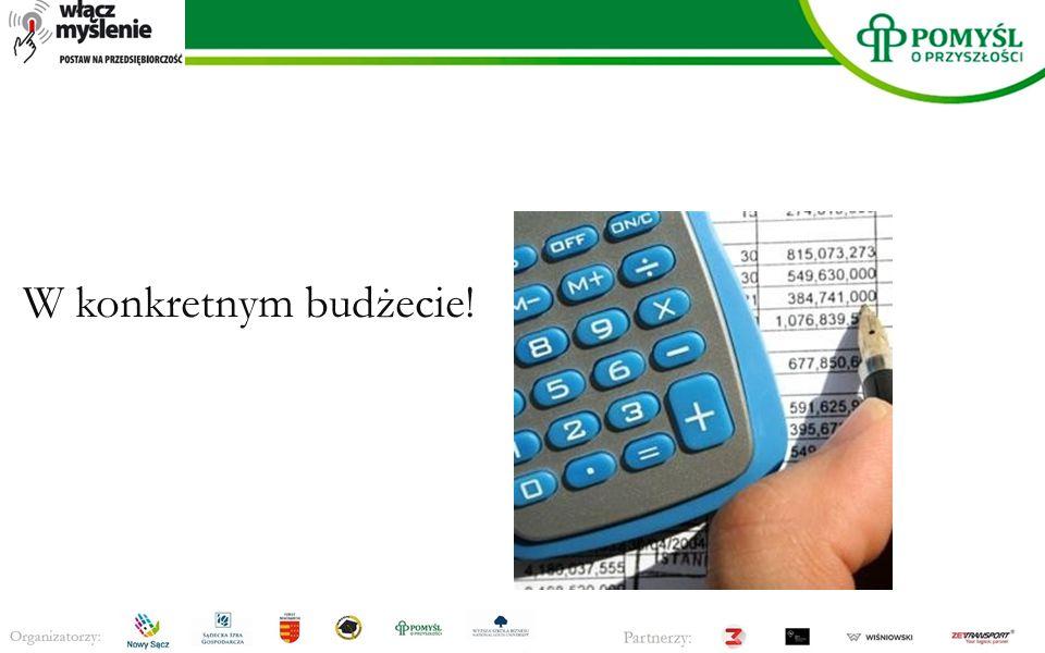 , W konkretnym budżecie!
