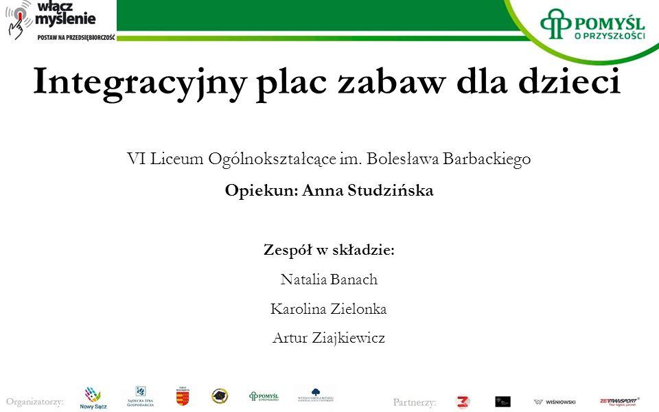 Integracyjny plac zabaw dla dzieci VI Liceum Ogólnokształcące im.