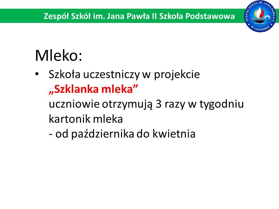 """Mleko: Szkoła uczestniczy w projekcie """"Szklanka mleka uczniowie otrzymują 3 razy w tygodniu kartonik mleka - od października do kwietnia Zespół Szkół im."""