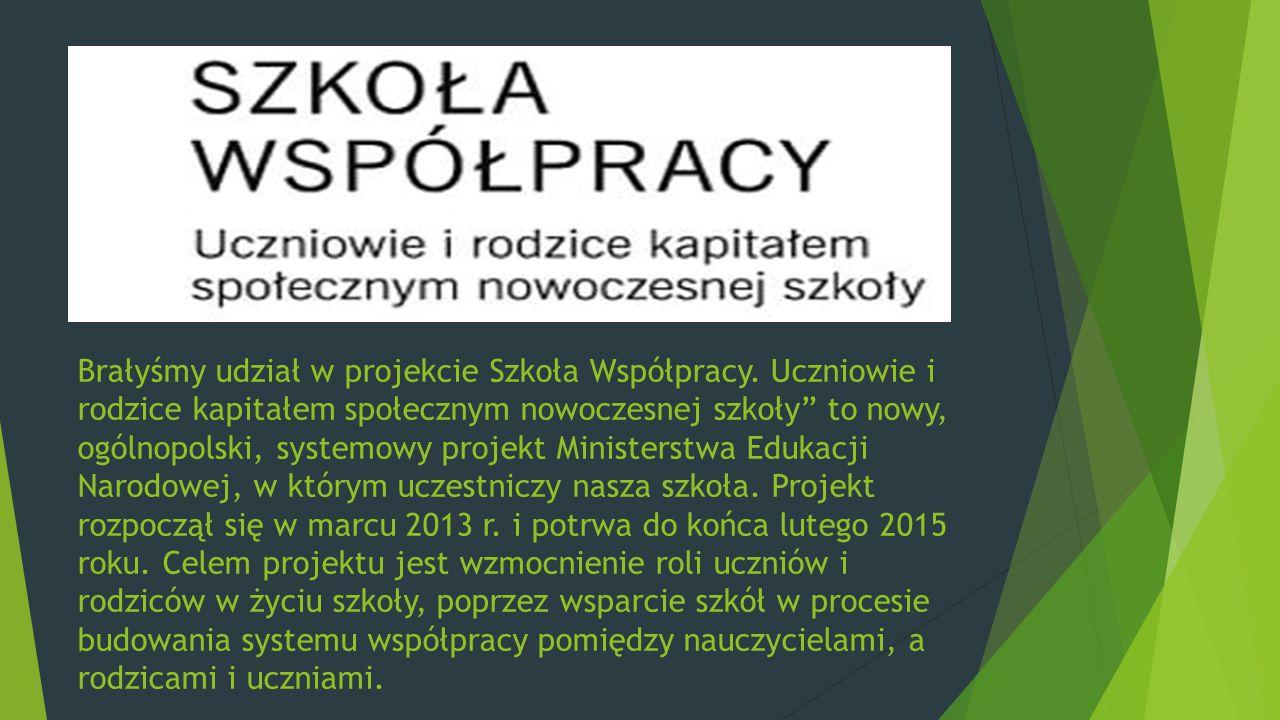 """Brałyśmy udział w projekcie Szkoła Współpracy. Uczniowie i rodzice kapitałem społecznym nowoczesnej szkoły"""" to nowy, ogólnopolski, systemowy projekt M"""