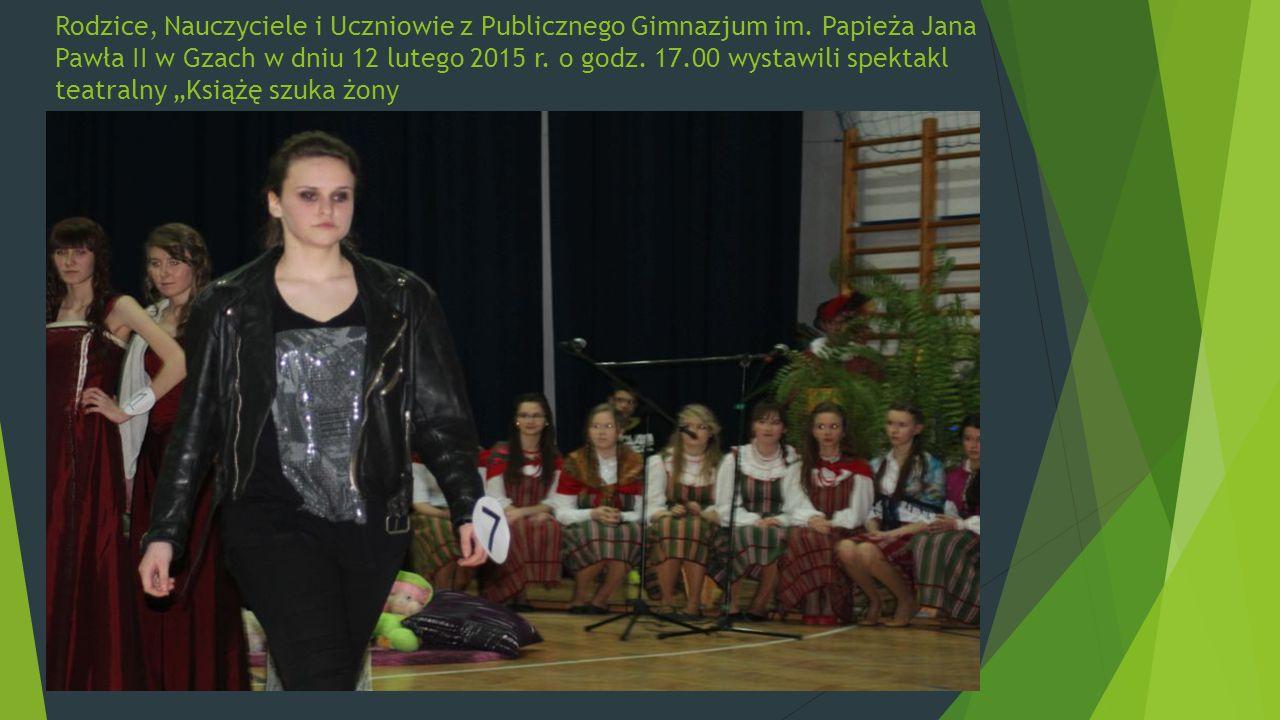 Rodzice, Nauczyciele i Uczniowie z Publicznego Gimnazjum im.
