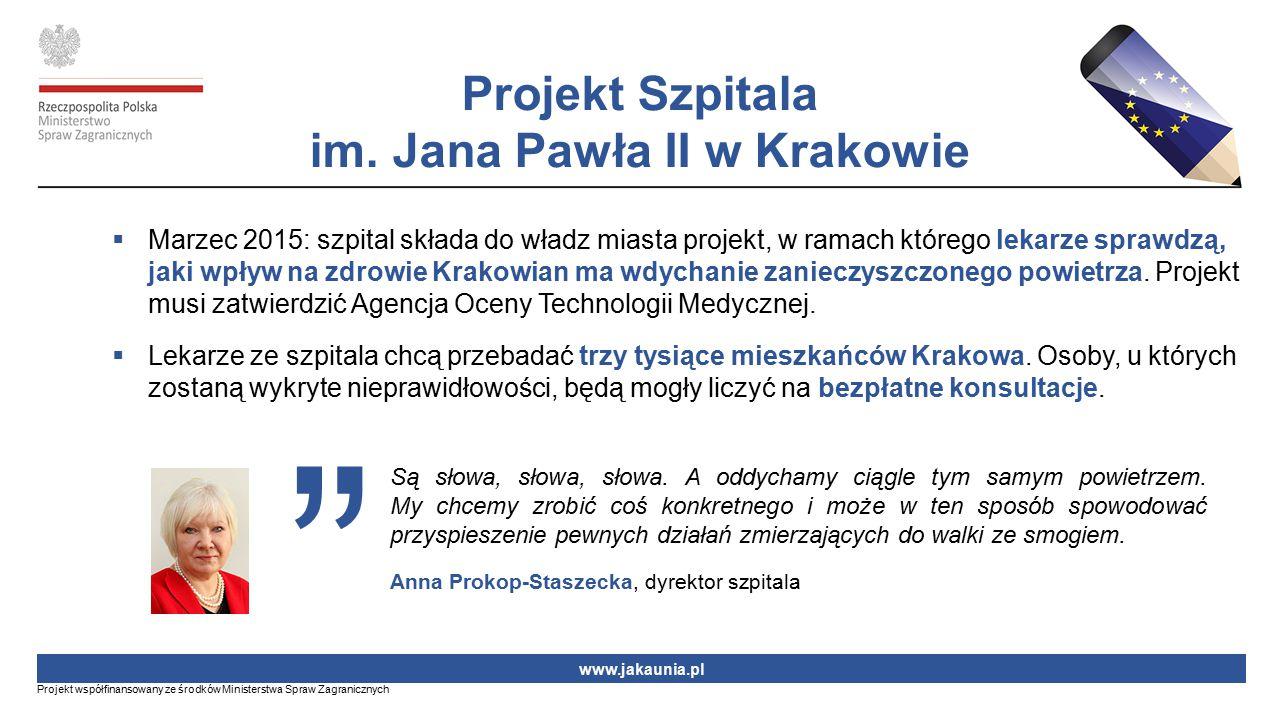  Marzec 2015: szpital składa do władz miasta projekt, w ramach którego lekarze sprawdzą, jaki wpływ na zdrowie Krakowian ma wdychanie zanieczyszczone