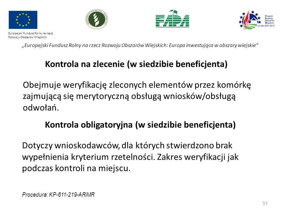 """Europejski Fundusz Rolny na rzecz Rozwoju Obszarów Wiejskich """"Europejski Fundusz Rolny na rzecz Rozwoju Obszarów Wiejskich: Europa inwestująca w obszary wiejskie Obejmuje weryfikację zleconych elementów przez komórkę zajmującą się merytoryczną obsługą wniosków/obsługą odwołań."""