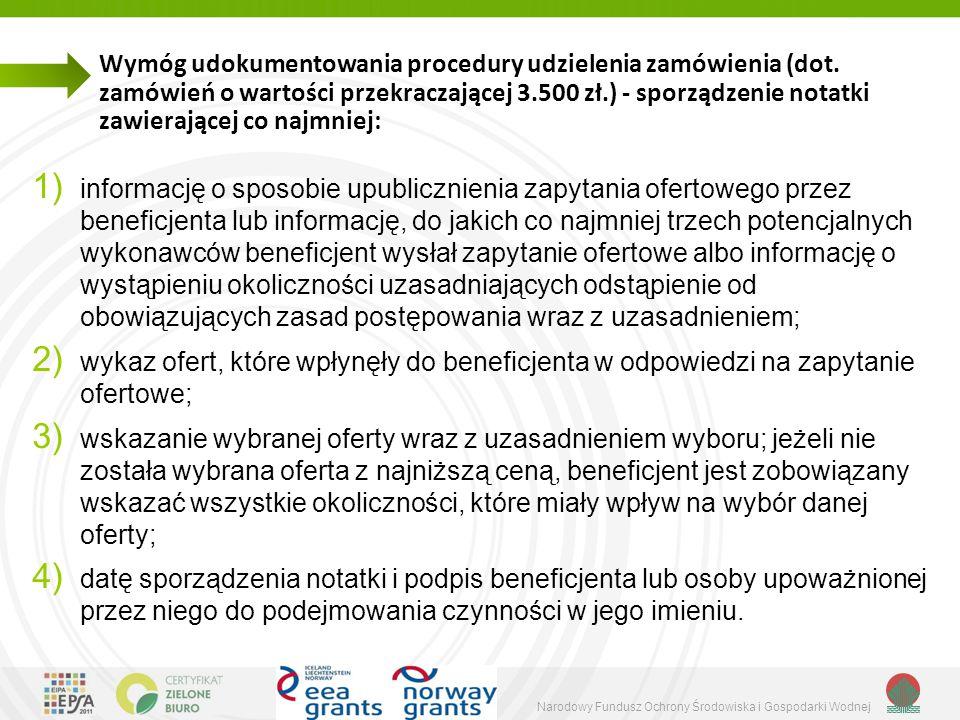 Narodowy Fundusz Ochrony Środowiska i Gospodarki Wodnej Wymóg udokumentowania procedury udzielenia zamówienia (dot.