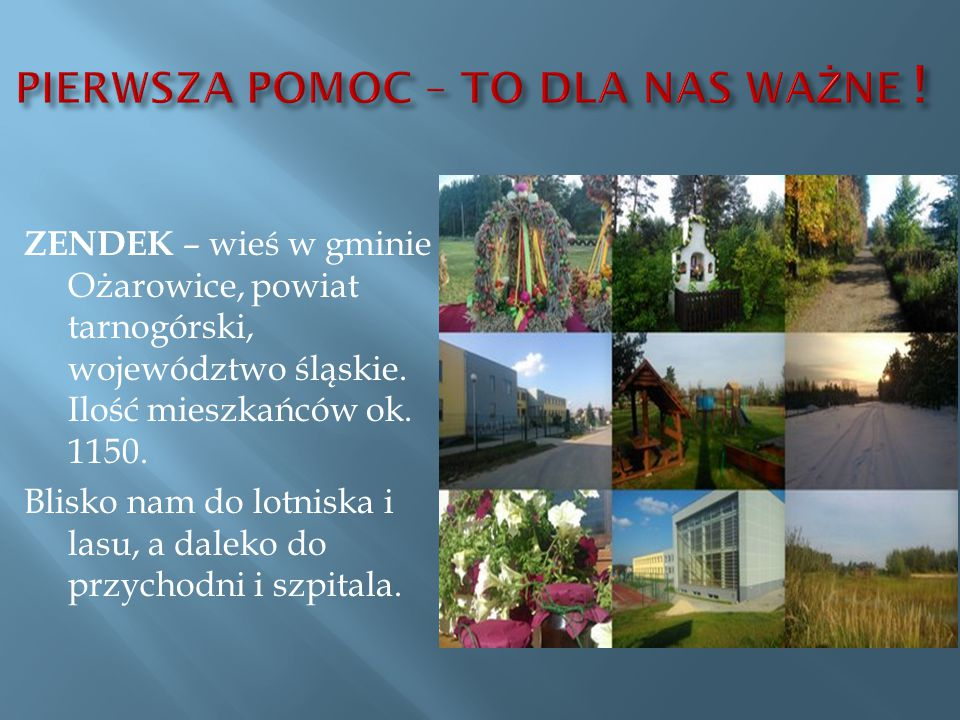 ZENDEK – wieś w gminie Ożarowice, powiat tarnogórski, województwo śląskie.