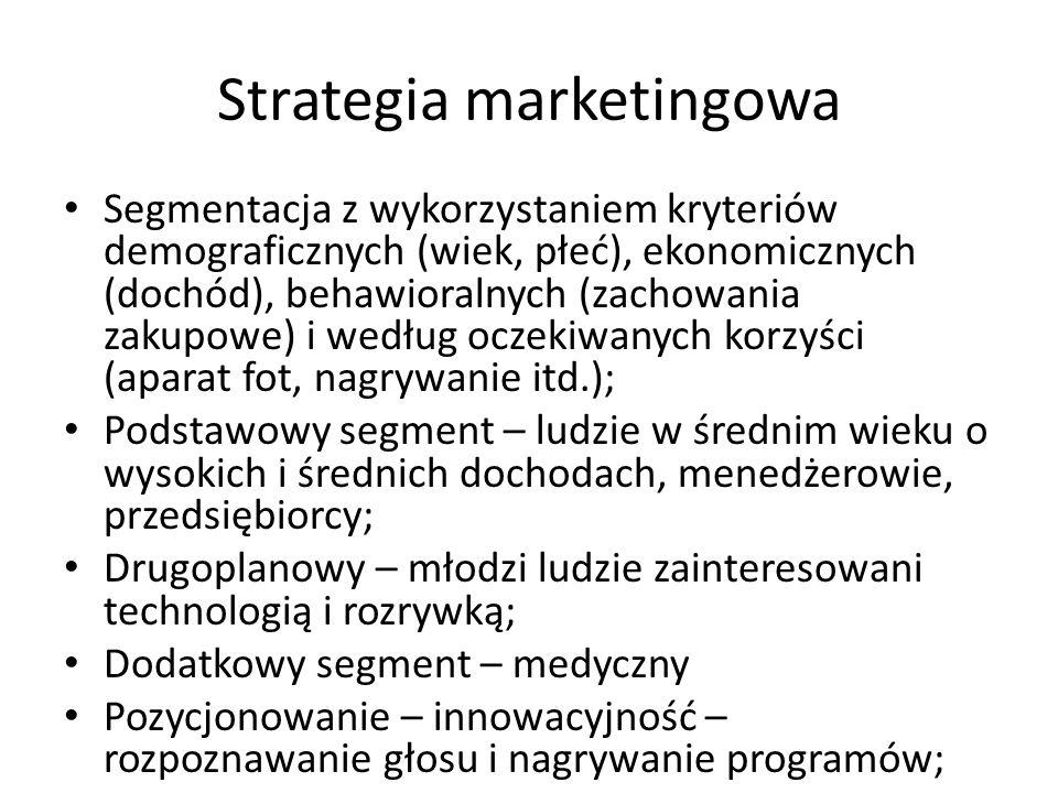 Strategia marketingowa Segmentacja z wykorzystaniem kryteriów demograficznych (wiek, płeć), ekonomicznych (dochód), behawioralnych (zachowania zakupow