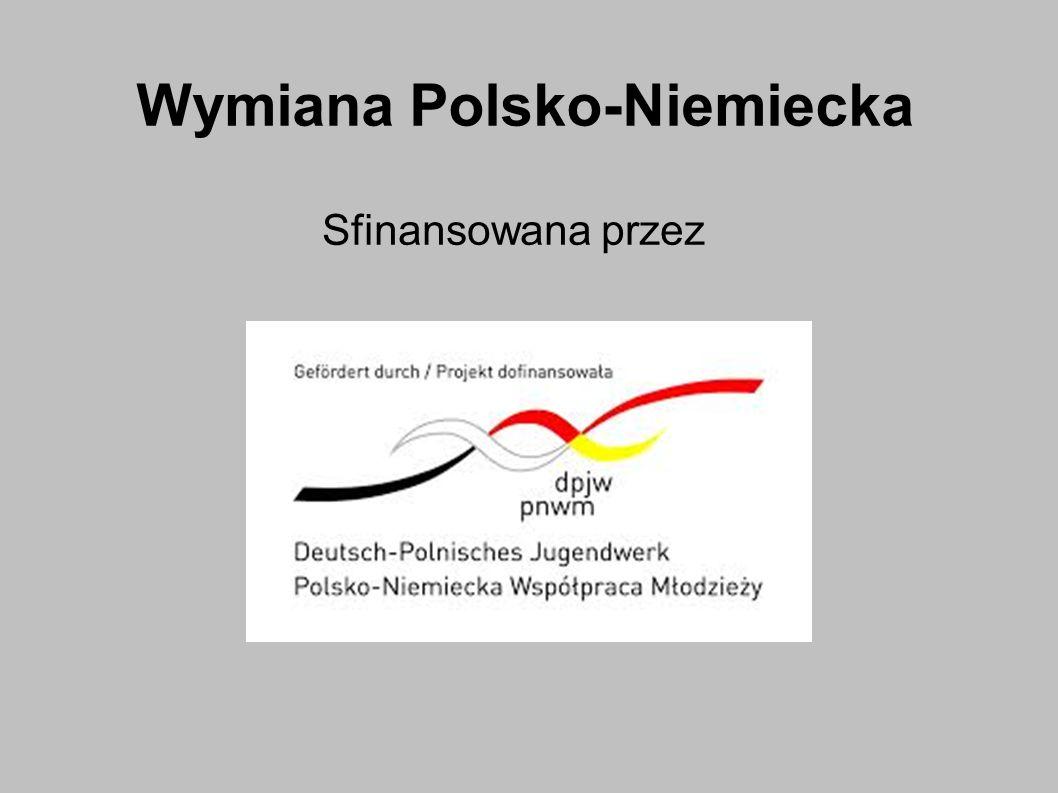 Wymiana Polsko-Niemiecka Sfinansowana przez