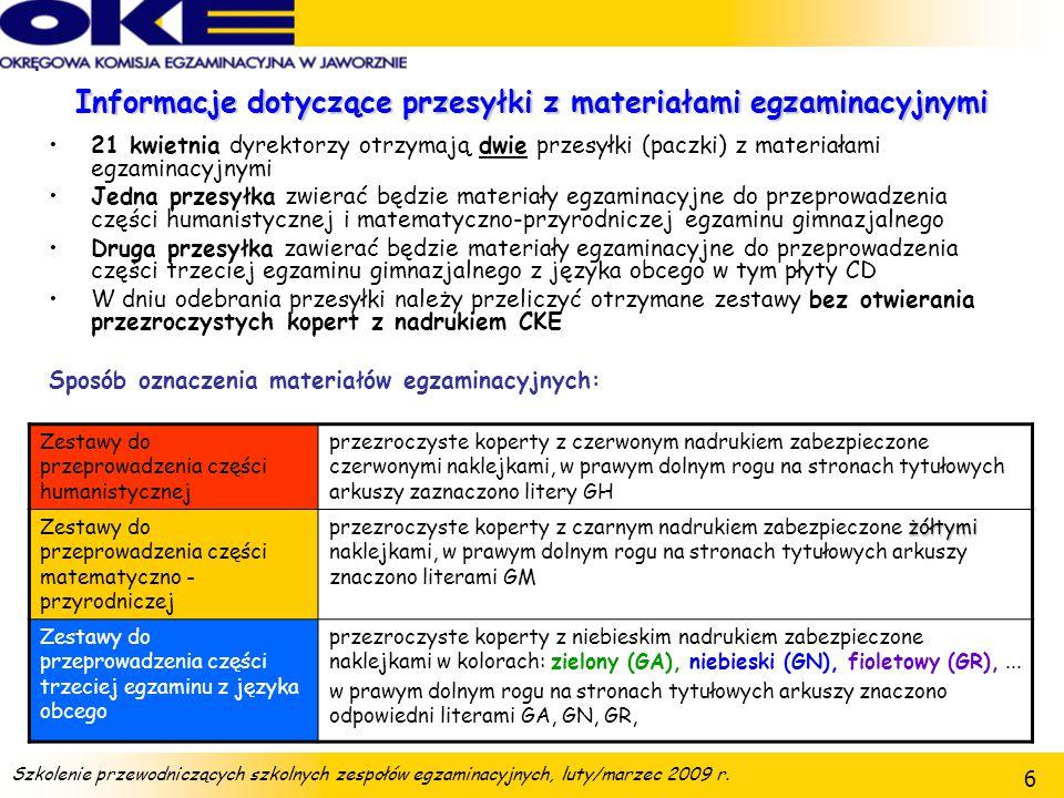 Szkolenie przewodniczących szkolnych zespołów egzaminacyjnych, luty/marzec 2009 r. 57