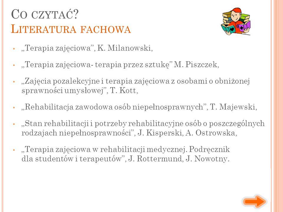 """""""Terapia zajęciowa , K.Milanowski, """"Terapia zajęciowa- terapia przez sztukę M."""