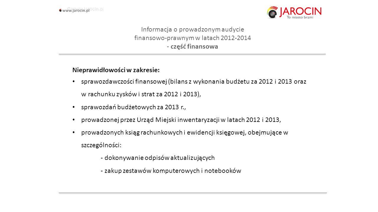 10.10.2020_jarocin Informacja o prowadzonym audycie finansowo-prawnym w latach 2012-2014 - część finansowa naruszenia zasad klasyfikacji wynikających z przepisów rozporządzenia Ministra Finansów z dnia 2 marca 2010 r.
