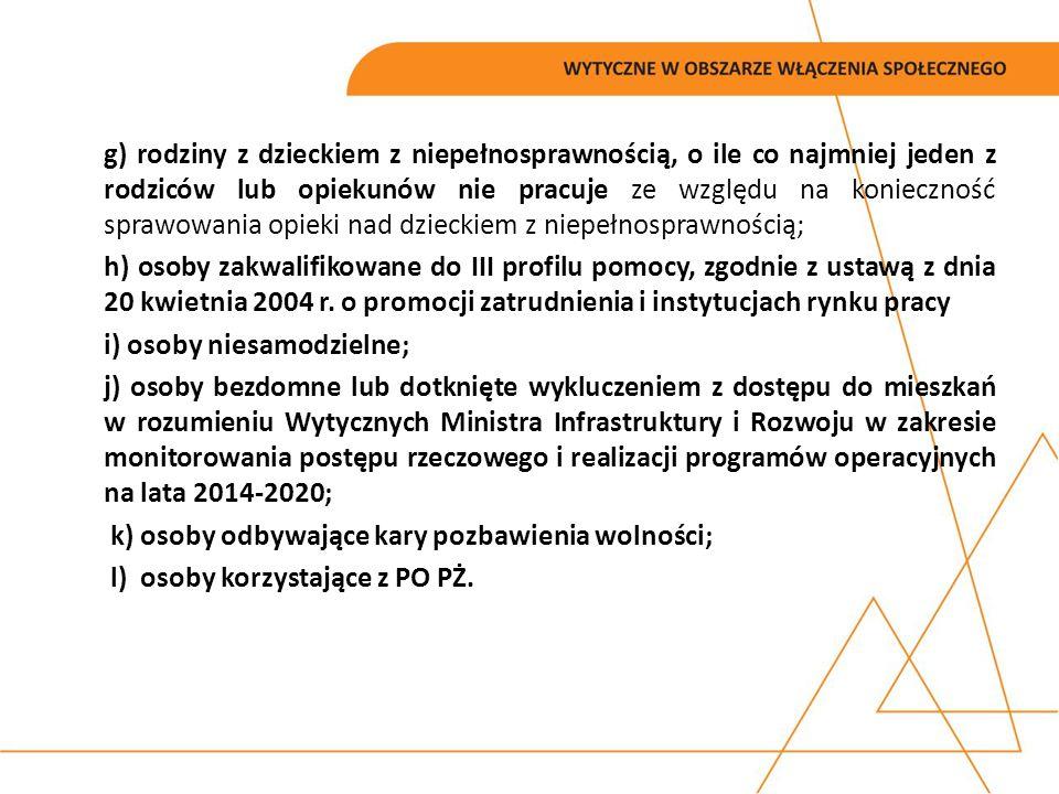 AKTYWNA INTEGRACJA W RAMACH PI 9i stosuje mechanizmy promujące wykorzystanie: a)kontraktu socjalnego lub indywidualnych programów, o których mowa w ustawie z dnia 12 marca 2004 r.