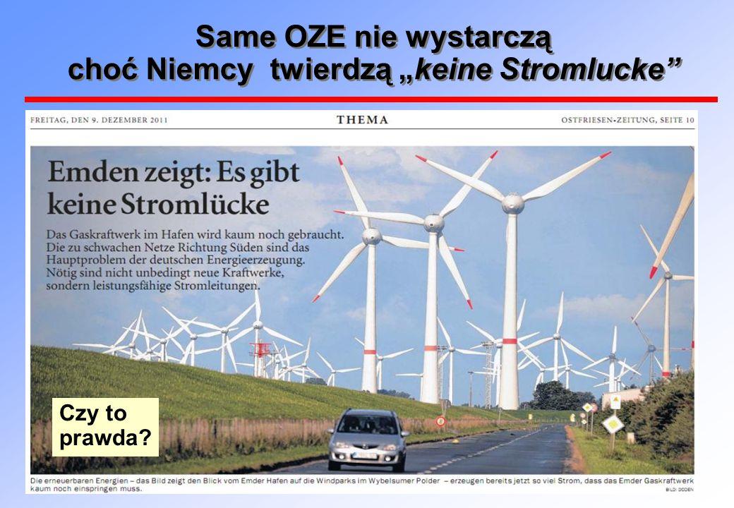 """Same OZE nie wystarczą choć Niemcy twierdzą """"keine Stromlucke Czy to prawda?"""
