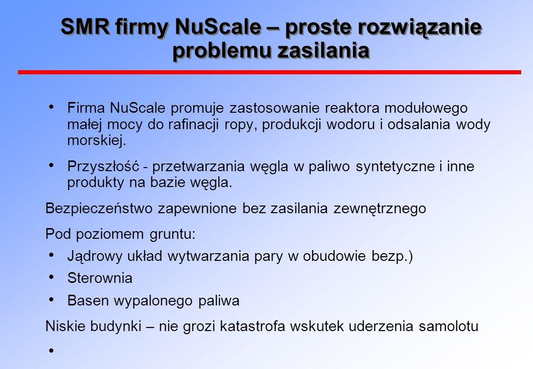 SMR firmy NuScale – proste rozwiązanie problemu zasilania  Firma NuScale promuje zastosowanie reaktora modułowego małej mocy do rafinacji ropy, produ