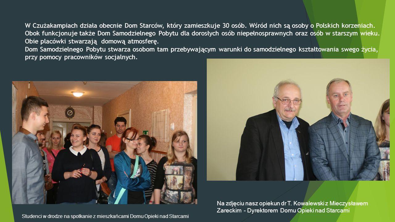 W Czużakampiach działa obecnie Dom Starców, który zamieszkuje 30 osób. Wśród nich są osoby o Polskich korzeniach. Obok funkcjonuje także Dom Samodziel