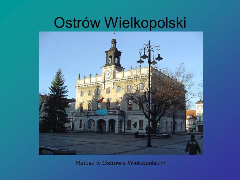 Ostrów Wielkopolski Ratusz w Ostrowie Wielkopolskim