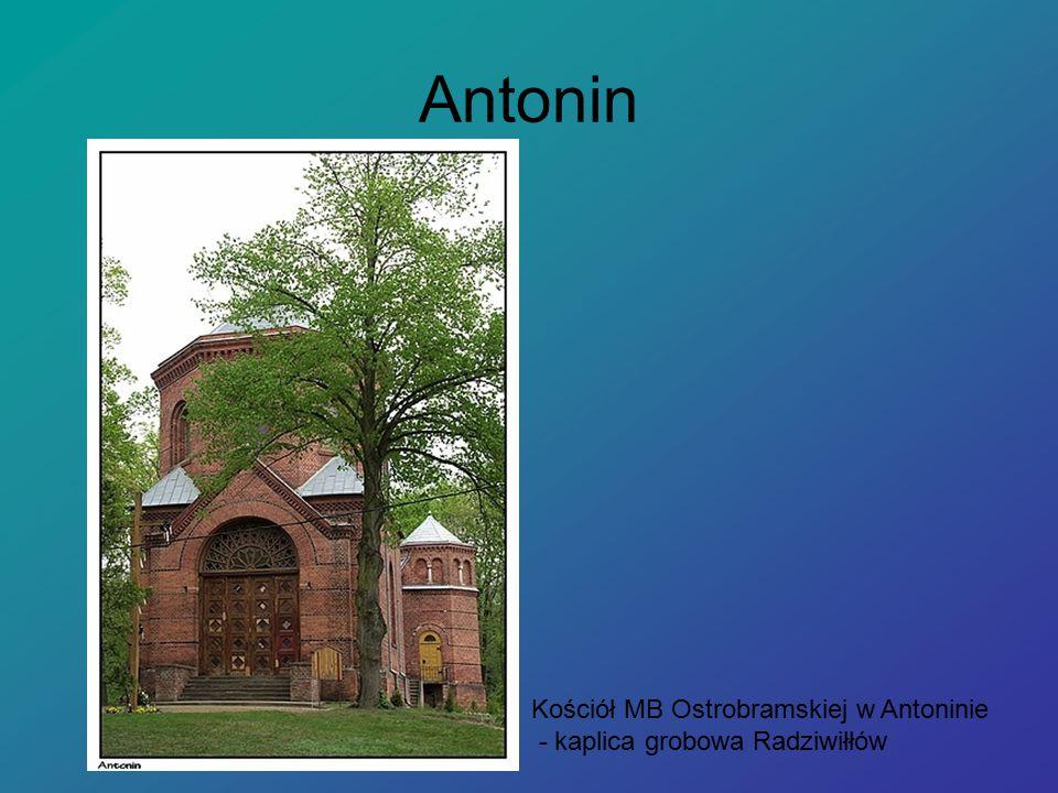 Antonin Kościół MB Ostrobramskiej w Antoninie - kaplica grobowa Radziwiłłów