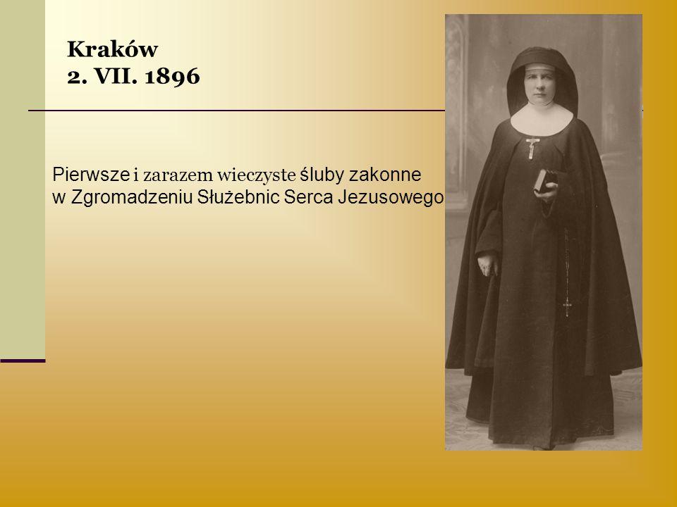 Kraków 2. VII. 1896 Pierwsze i zarazem wieczyste śluby zakonne w Zgromadzeniu Służebnic Serca Jezusowego