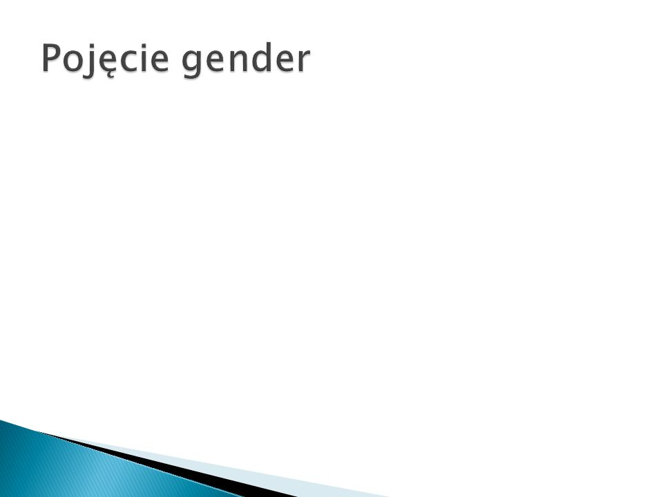  Gotowość uznawania różnic między płciami w odniesieniu do płodności, prokreacji i przerywania ciąży  Krytyczne podejście do norm kulturowych/religijnych w odniesieniu do ciąży, rodzicielstwa itp.