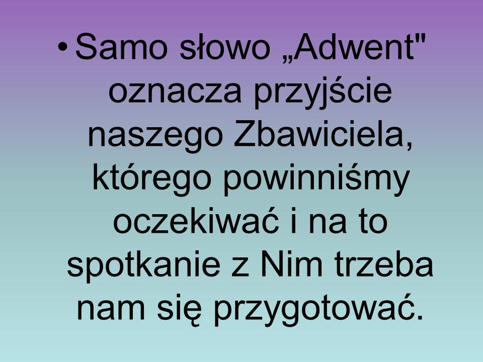 """Samo słowo """"Adwent"""