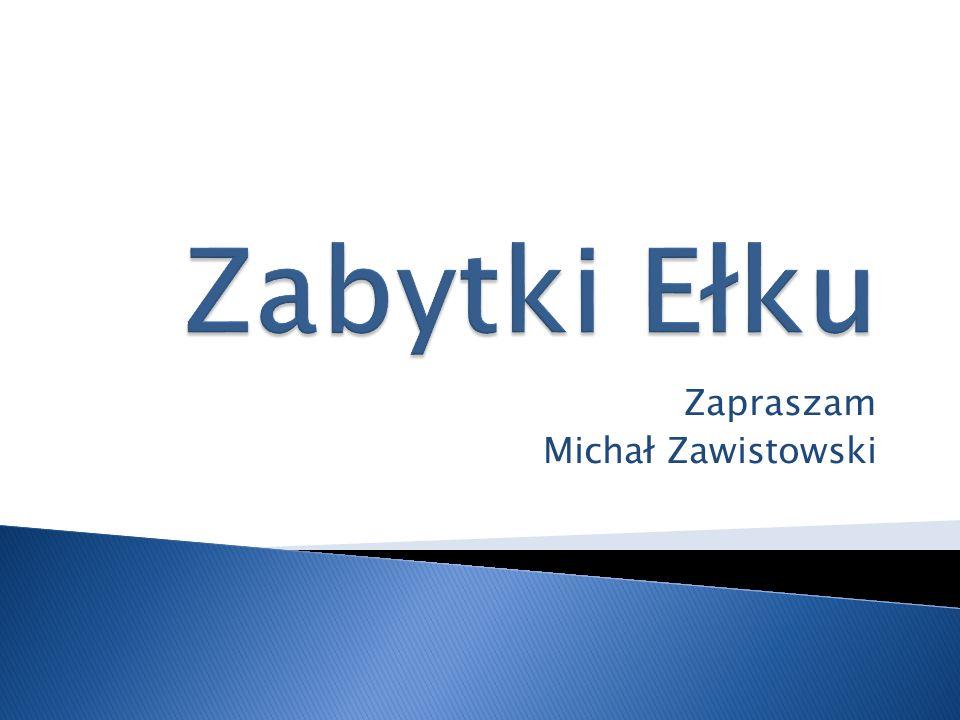 Zapraszam Michał Zawistowski