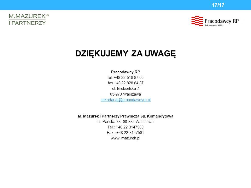 DZIĘKUJEMY ZA UWAGĘ Pracodawcy RP tel. +48 22 518 87 00 fax +48 22 828 84 37 ul.