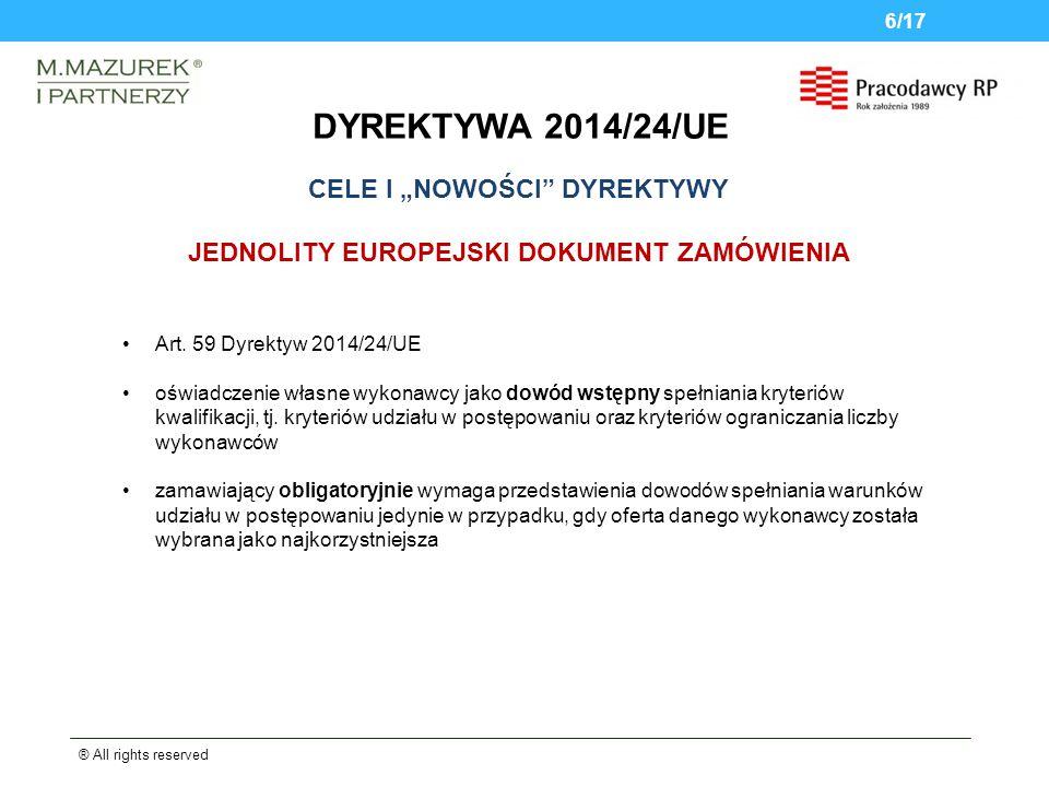 DYREKTYWA 2014/24/UE ® All rights reserved 6/17 JEDNOLITY EUROPEJSKI DOKUMENT ZAMÓWIENIA Art.