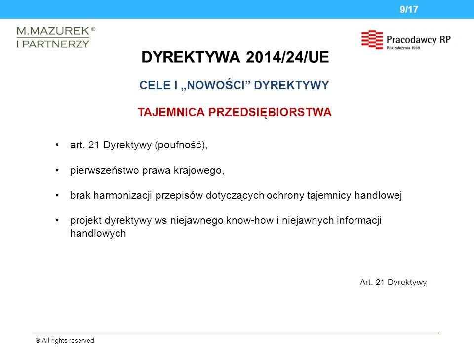 DYREKTYWA 2014/24/UE ® All rights reserved 9/17 TAJEMNICA PRZEDSIĘBIORSTWA art.