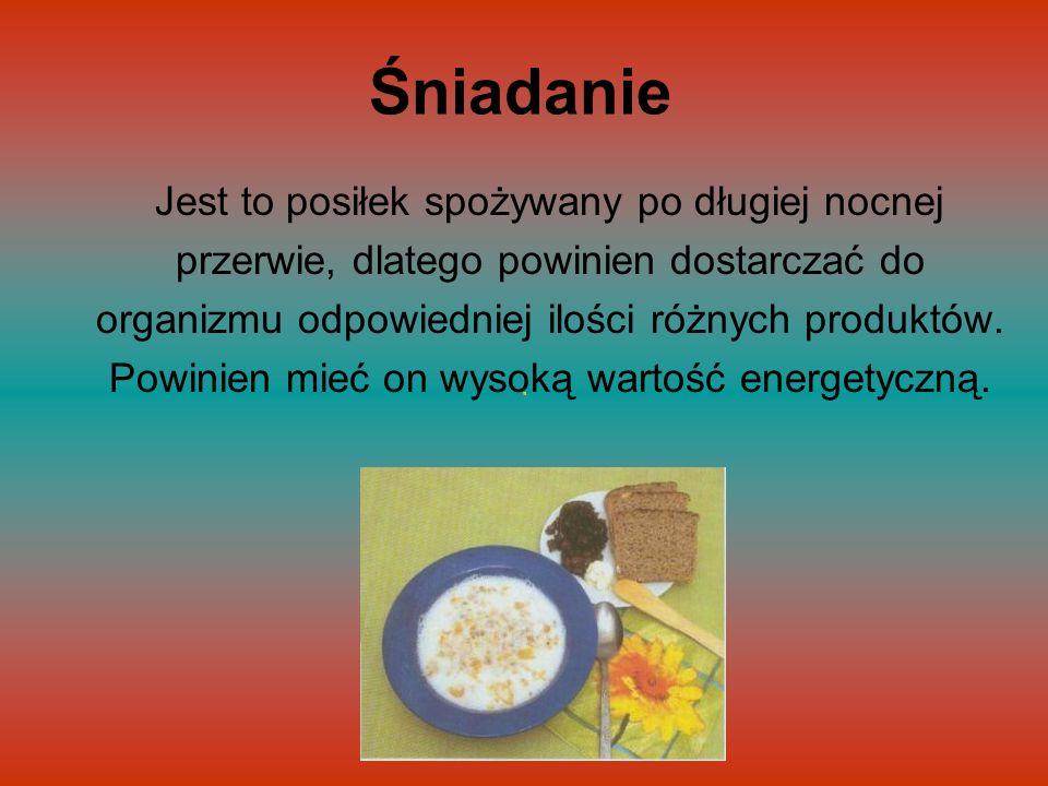 Drugie śniadanie Stosuje się je w przypadku dłuższych przerw pomiędzy I śniadaniem a obiadem.