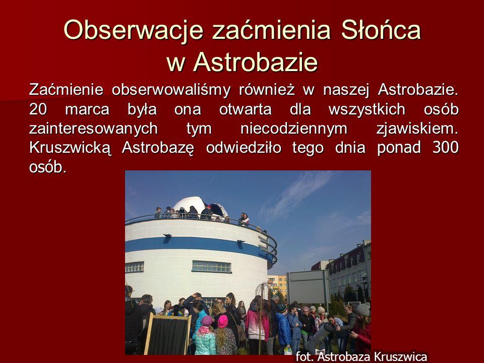 Obserwacje zaćmienia Słońca w Astrobazie Zaćmienie obserwowaliśmy również w naszej Astrobazie. 20 marca była ona otwarta dla wszystkich osób zainteres