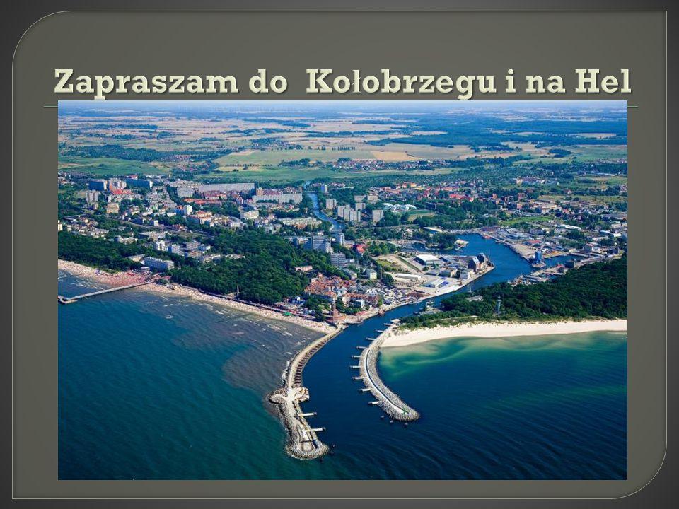  Ko ł obrzeg jest najwi ę kszym i najpi ę kniejszym polskim uzdrowiskiem o niezrównanym uroku i bogatej historii.