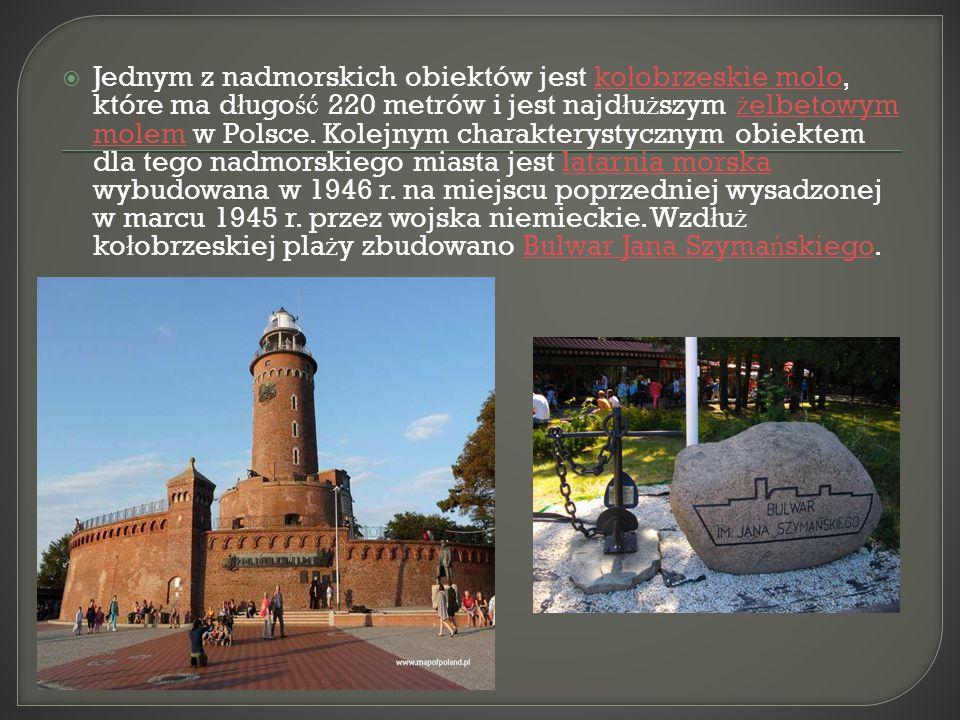 Jednym z nadmorskich obiektów jest ko ł obrzeskie molo, które ma d ł ugo ść 220 metrów i jest najd ł u ż szym ż elbetowym molem w Polsce. Kolejnym c