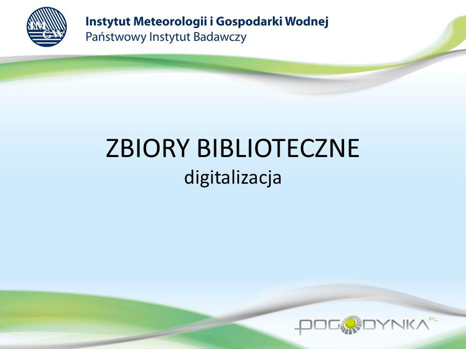 ZBIORY BIBLIOTECZNE digitalizacja