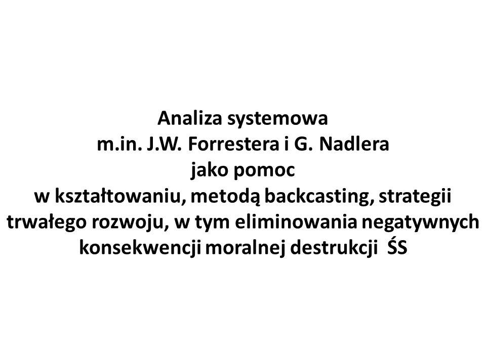 Analiza systemowa m.in. J.W. Forrestera i G.