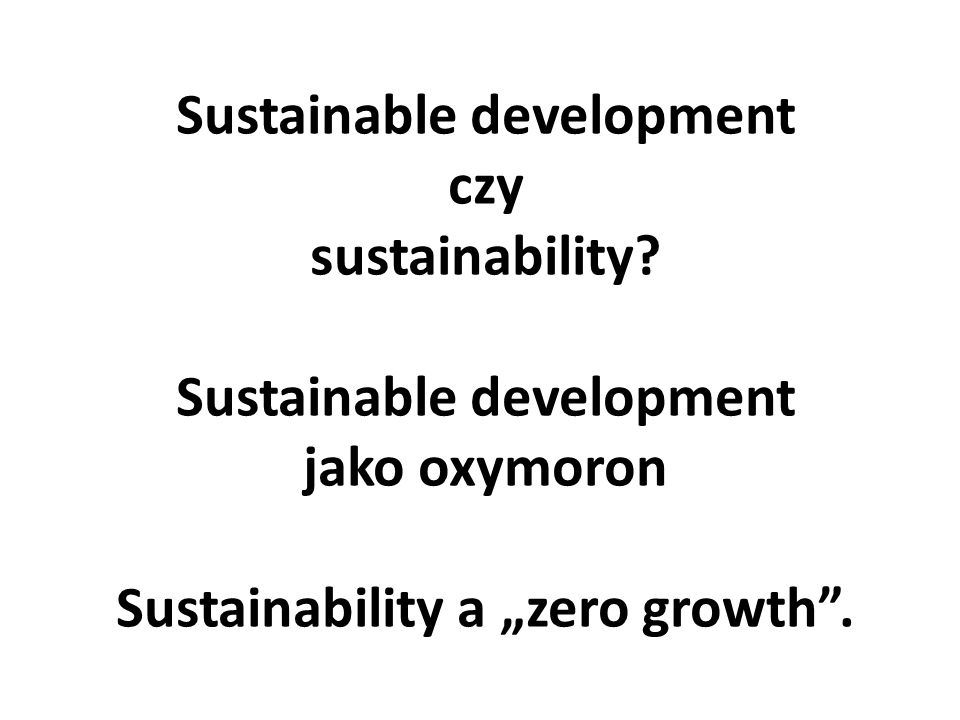 Sustainable development czy sustainability.