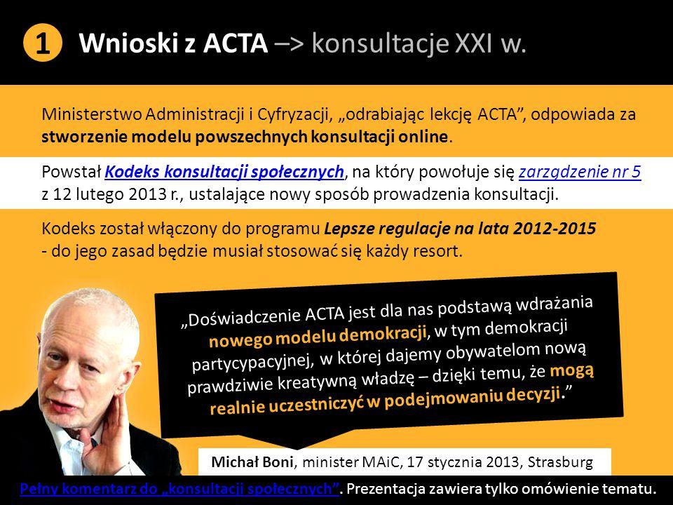 Wnioski z ACTA –> konsultacje XXI w.