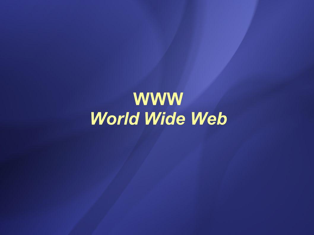 WWW World Wide Web
