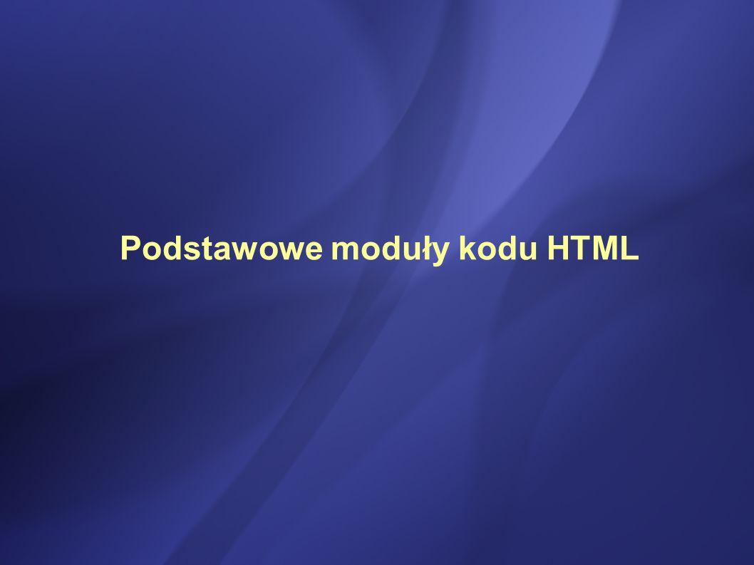 Podstawowe moduły kodu HTML