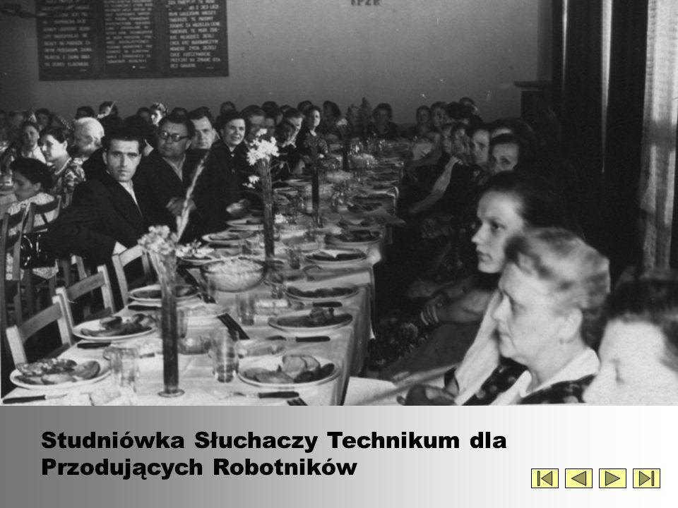c.d. Studniówka Słuchaczy Technikum dla Przodujących Robotników